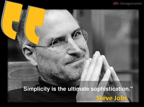 And Sophistication by Simplicity Is The Ultimate Sophistication Quot