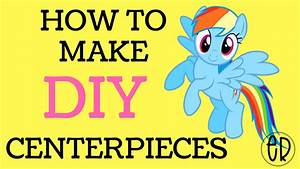 My Little Pony Centerpieces Table Decorations Free