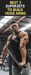 Best 3 Supersets To Build Huge Arms  Fitness  Bodybuilding  Gym  Arms  Workout