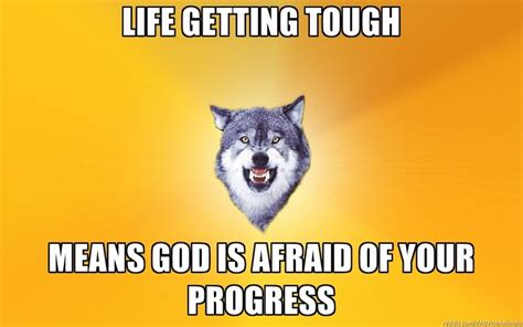 Courage Wolf Meme Generator - 10 best courage wolf images on pinterest ha ha funny stuff and fun things