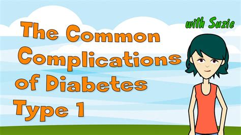 The Common Complications Of Diabetes Type 1