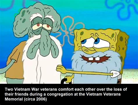 Spongebob History Memes - hey squidward i bet old sergeant krabs will show up any day spongebob history captions know