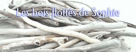 bois flott 233 sur histoiredeboisflotte fr
