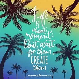 Summer quote ba... Inspiring Palm Tree Quotes