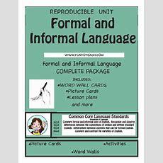 Formal And Informal Language  Fun To Teach