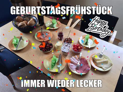 Brunch At Home 24 Leckere Fruehstuecksideen Fuer Gaeste by Geburtstagsfr 252 Hst 252 Ck Im Team Immer Wieder Lecker