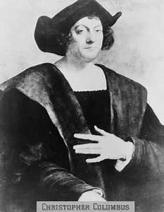 Christopher Columbus 1451 1506 Italian Explorer Who
