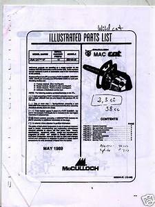 Wildcat 38cc Mcculloch Chain Saw Parts List  1989