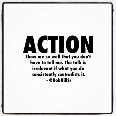 Words Vs Actions Quotes Quotesgram