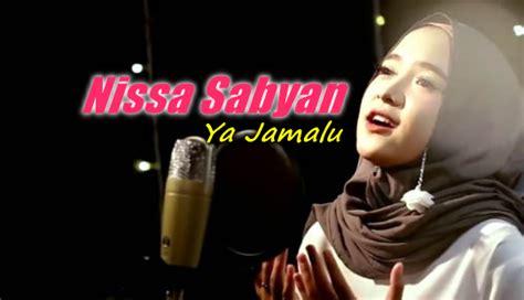 Nissa Sabyan Ya Jamalu Mp3 Album Sholawat Terbaru 2018