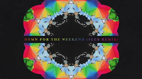 Hymn For The Weekend (remix)