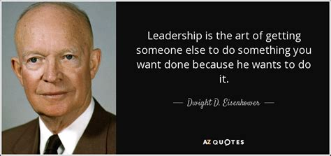 dwight  eisenhower quote leadership   art