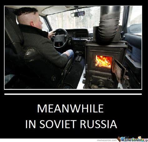 Soviet Russia Memes - in soviet russia funny meme http whyareyoustupid com in soviet russia funny meme utm source