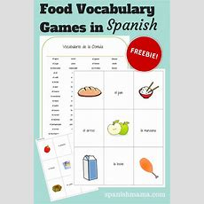 Food Vocabulary Games In Spanish  Spanish Vocabulary, Vocabulary And Spanish