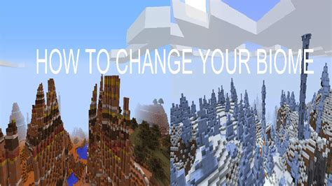 How To Change Your Minecraft Biome! Easy!  Youtube