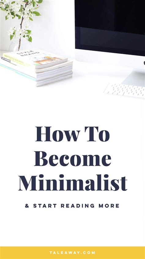 How To Become Minimalist (and Start Reading More)  Tale Away