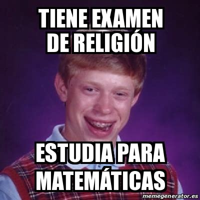 Memes De Religion - meme bad luck brian tiene examen de religi 243 n estudia