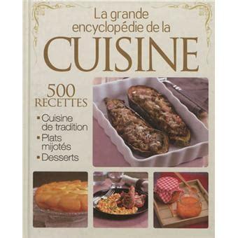 fnac livre de cuisine la grande encyclop 233 die de la cuisine broch 233 collectif