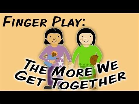 the more we get together sign language fingerplay song 861 | a3b67d995581a8e2df98968a21f557a4