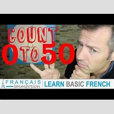 French Numbers 150 Countingchiffresnombres + Fun! (learn Basic French With Funny French