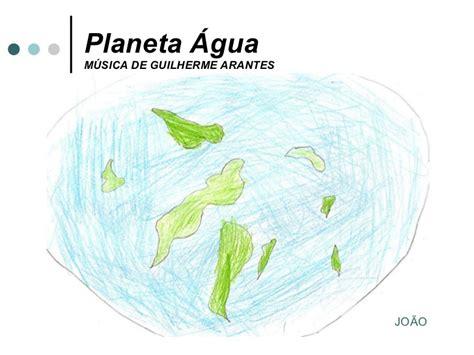 Musica Planeta Água, De Guilherme Arantes