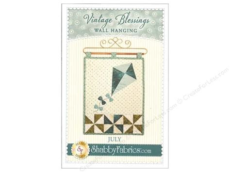 shabby fabrics vintage blessings vintage blessings july wall quilt pattern createforless