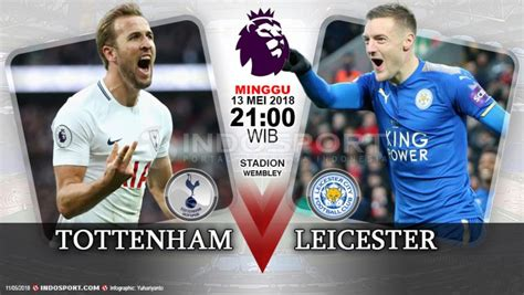 Link Live Streaming Tottenham Hotspur vs Leicester City ...