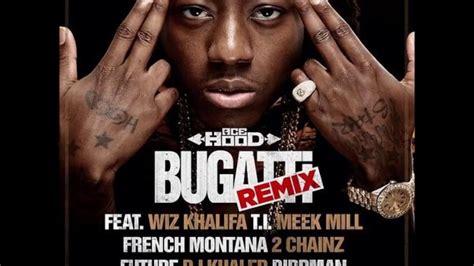I woke up in a new bugatti i woke up in a new bugatti i woke up in a new bugatti. Ace Hood - Bugatti (Remix) - YouTube