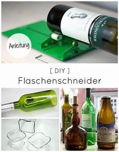 Glasschneider Für Flaschen : so klappt es garantiert flaschen mit flaschenschneider sauber schneiden diy anleitungen ~ Watch28wear.com Haus und Dekorationen
