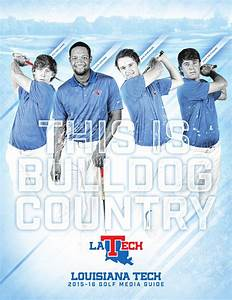 2015-16 Louisiana Tech Golf Media Guide by Louisiana Tech ...