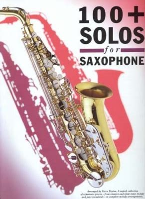 Partitions  100 Solos For Saxophone + (More) (Saxophone