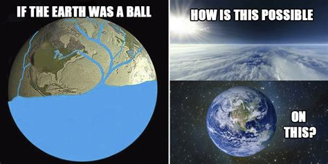 Flat Earth Memes - stupid flat earth arguments in memes