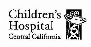 CHILDREN'S HOSPITAL CENTRAL CALIFORNIA Trademark of Valley ...