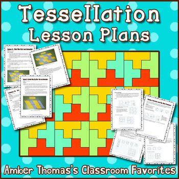 tessellation lesson plans  amber thomas teachers pay