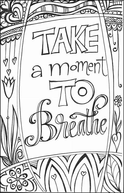 Inspirational Messages Breathe Moment Take Coloring Pages