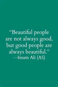 Good People Are Not Always Beautiful