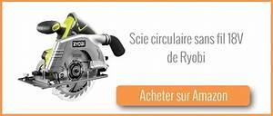Scie Circulaire Sans Fil : test et avis scie circulaire sans fil r18cs 0 de ryobi ~ Dailycaller-alerts.com Idées de Décoration