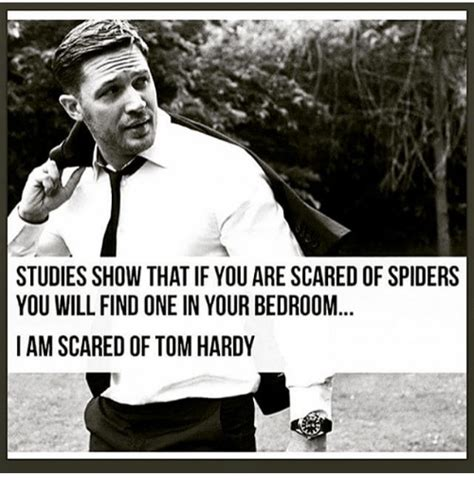 Afraid Of Spiders Meme - studies show that if you are scared of spiders you will find one in your bedroom i amscared of