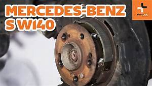 Markisen Seil Wechseln : how to replace handbrake shoes parking mercedes benz s w140 tutorial autodoc youtube ~ A.2002-acura-tl-radio.info Haus und Dekorationen