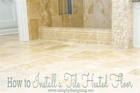 heated tile floor master bathroom remodel part 7 how to install radiant