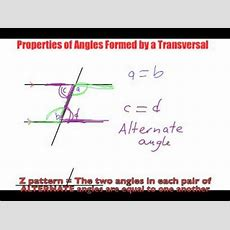 Properties Of Angles Formed By A Transversal Youtube