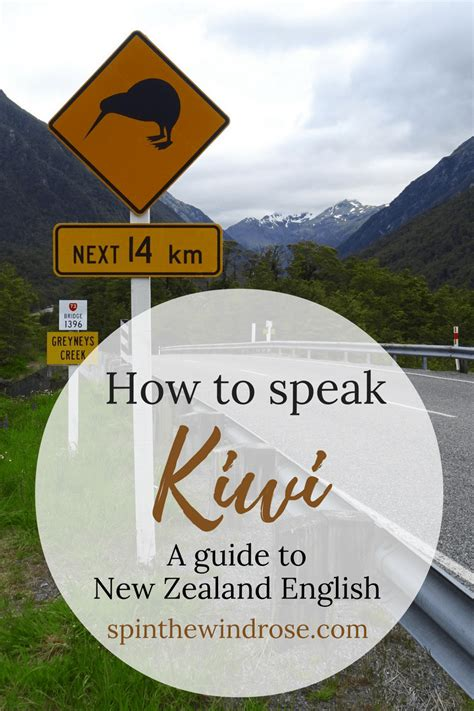 How To Speak Kiwi A Guide To New Zealand English  Spin The Windrose