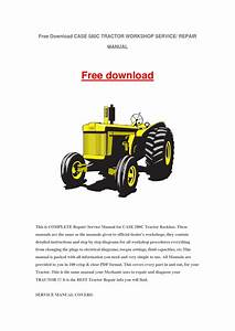 Case 580c Tractor Workshop Service Repair Manual By