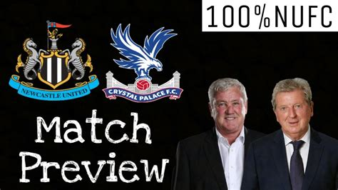 NEWCASTLE UNITED VS CRYSTAL PALACE   MATCH PREVIEW - YouTube