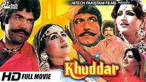 KHUDDAR (FULL MOVIE) - SULTAN RAHI, ANJUMAN & MUSTAFA ...