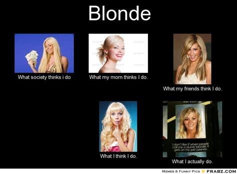 Dumb Blonde Memes - the gallery for gt dumb blonde meme