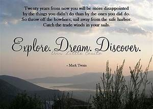 Explore. Dream. Discover. #Travel #quote | Inspirational ...