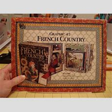 A Creative Operation Graphic 45 French Country Album