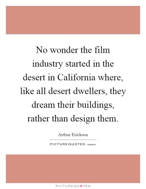 No Wonder The Film Industry Started In The Desert In