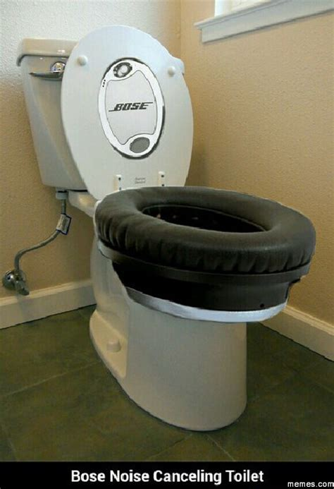 Meme Toilet - bose noise canceling toilet memes com